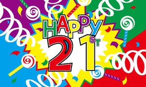 Happy 21st Birthday Flag Design B