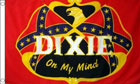 Dixie On My Mind Flag Only A Few Left