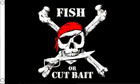 Fish or Cut Bait Pirate Flag Special Offer