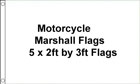 5 x 2ft by 3ft Motorcycle Marshall Flags - Set of 5 Flags