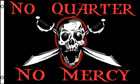 No Quarter No Mercy Pirate Flag LAST ONE