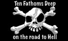 Ten Fathoms Deep On The Road To Hell Flag Only A Few Left