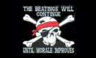 The Beatings Will Continue Until Morale Improves Pirate Flag Special Offer